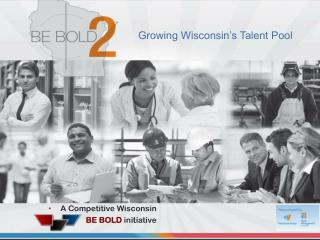 Growing Wisconsin's Talent Pool