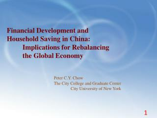 Financial Development and  Household Saving in China:  Implications for Rebalancing
