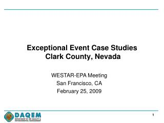 Exceptional Event Case Studies  Clark County, Nevada