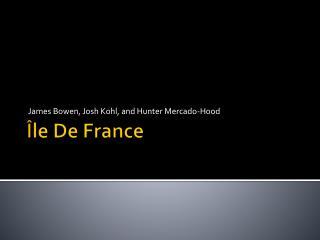 Î le De France