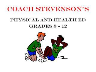 Coach Stevenson's