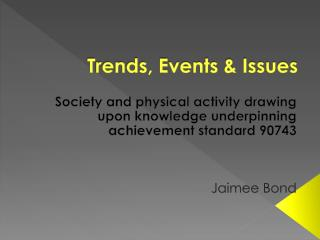 Trends, Events & Issues