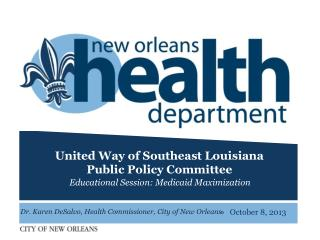 United Way of Southeast Louisiana  Public Policy Committee