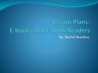 -Lesson Plans- E-books and E-book Readers