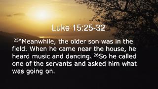Luke 15:25-32