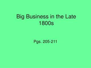 Big Business in the Late 1800s