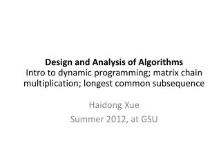 Haidong Xue Summer 2012, at GSU