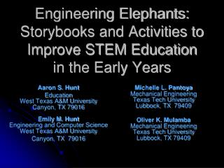 Engineering Elephants: Storybooks and Activities to Improve STEM Education in the Early Years