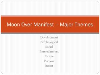 Moon Over Manifest – Major Themes