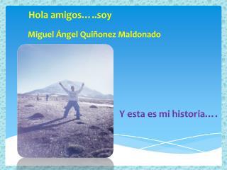 Miguel Ángel Quiñonez Maldonado