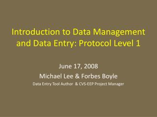 Introduction to Data Management and Data Entry: Protocol Level 1