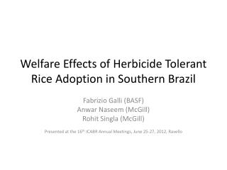 Welfare Effects of Herbicide Tolerant Rice Adoption in Southern Brazil