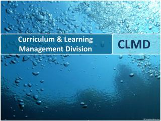 Curriculum & Learning Management Division