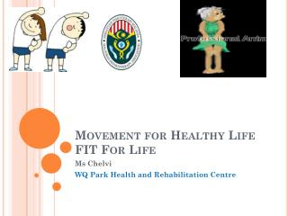 Movement for Healthy Life FIT For Life