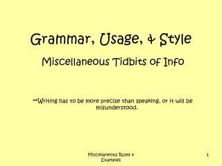 Grammar, Usage, & Style