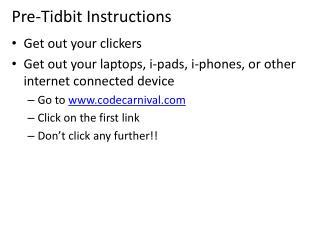 Pre-Tidbit Instructions