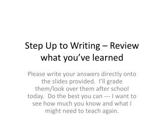 Step Up to Writing – Review what you've learned