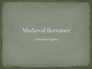 Medieval Romance