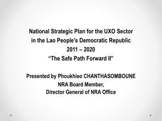 National Strategic Plan for the UXO Sector in the Lao People's Democratic Republic 2011  – 2020