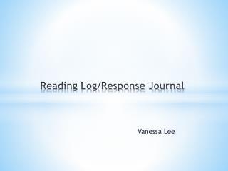 Reading Log/Response Journal