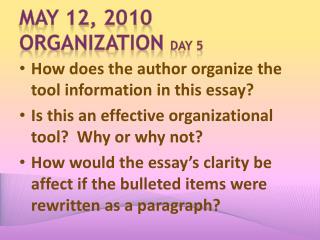 May  12,  2010 Organization  Day 5