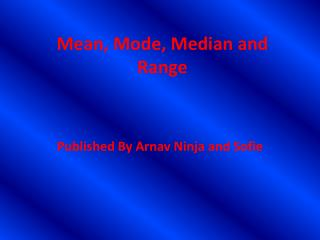 Mean, Mode, Median and Range