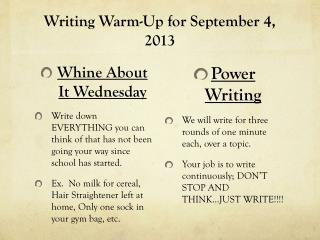 Writing Warm-Up for September 4, 2013