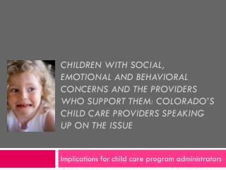 Implications for child care program administrators