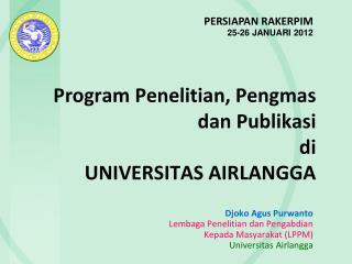 Program  Penelitian ,  Pengmas dan Publikasi di UNIVERSITAS AIRLANGGA