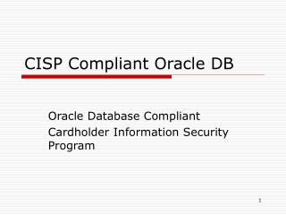 CISP Compliant Oracle DB