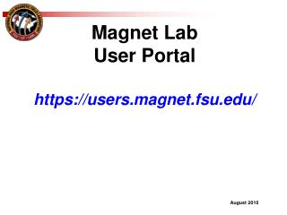 Magnet Lab  User Portal https://users.magnet.fsu/