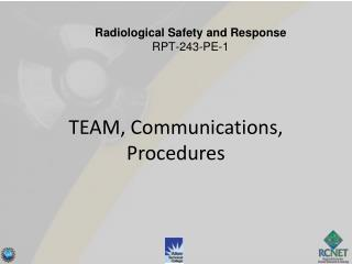 TEAM, Communications, Procedures