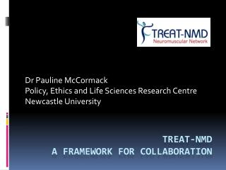 TREAT-NMD A framework for collaboration
