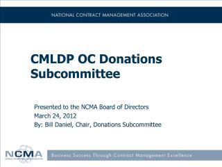 CMLDP OC Donations Subcommittee