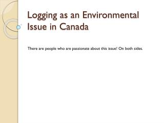 Logging as an Environmental Issue in Canada