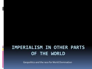 Imperialism in other parts of the world