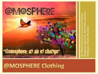 @MOSPHERE Clothing