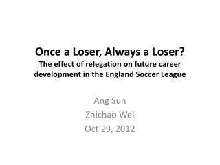 Ang  Sun Zhichao  Wei Oct  29,  2012