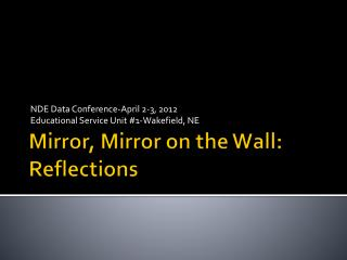 Mirror, Mirror on the Wall: Reflections