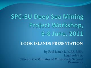 SPC-EU Deep Sea Mining Project Workshop,  6-8 June, 2011