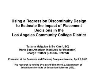 Tatiana Melguizo & Bo Kim (USC) Hans  Bos  (American Institutes for Research)