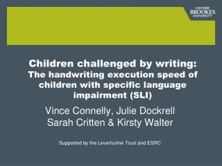 Vince Connelly, Julie Dockrell Sarah Critten & Kirsty Walter
