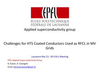 Applied superconductivity group Challenges for HTS  Coated Conductors Used as RFCL in MV Grids