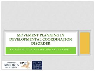 Movement planning in   Developmental Coordination  Disorder