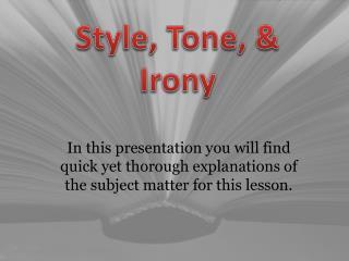 Style, Tone, & Irony