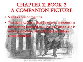 Chapter 11 book 2 A  C ompanion Picture
