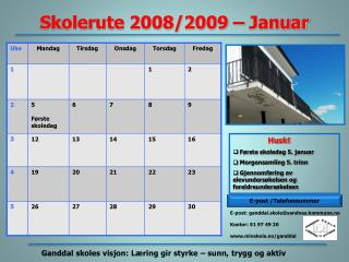 Skolerute 2008/2009 – Januar
