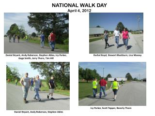 NATIONAL WALK DAY April 4, 2012
