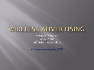Wireless Advertising