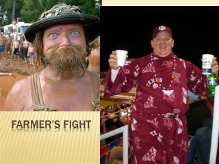 Farmer's Fight